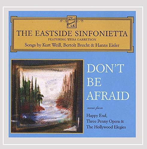 Eastside Sinfonietta Don't Be Afraid