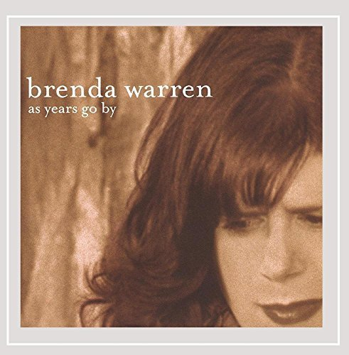 Brenda Warren As Years Go By