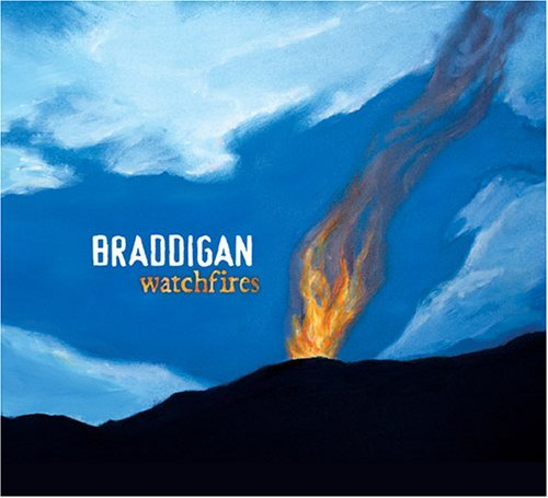 Braddigan Watchfires