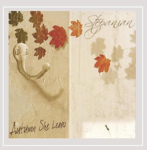 Stepanian Autumn She Leaves