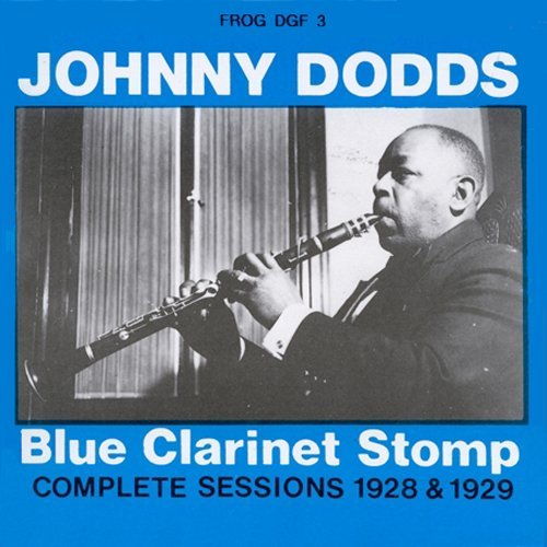 Johnny Dodds Blue Clarinet Stomp