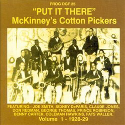 Mckinney's Cotton Pickers Vol. 1 1928 29 Put It There