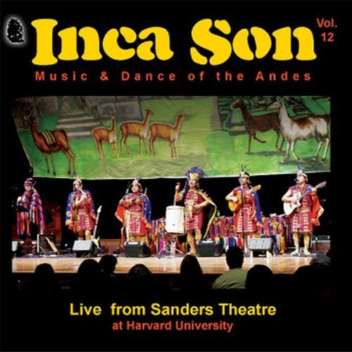 Inca Son Vol. 12 Live From Sanders Thea