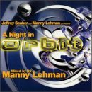 Night In Orbit Night In Orbit Mixed By Dj Manny Lehman