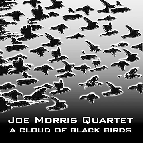 Joe Quartet Morris Cloud Of Black Birds