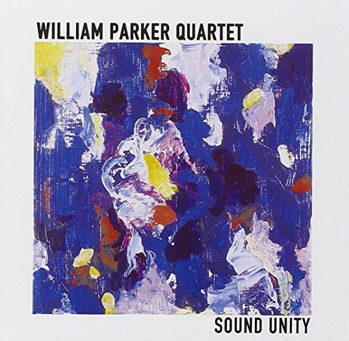 William Quartet Parker Sound Unity