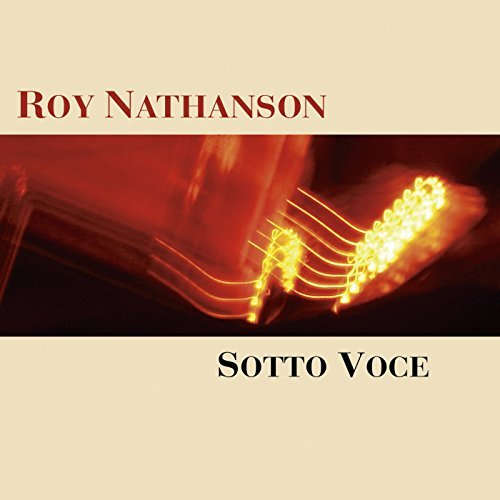 Roy Nathanson Sotto Voce