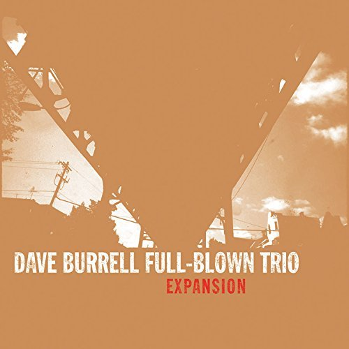 Burrell Dave Full Blown Trio Expansion