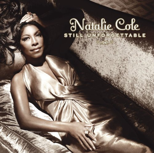 Natalie Cole Still Unforgettable