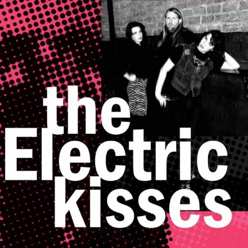 Electric Kisses Electric Kisses