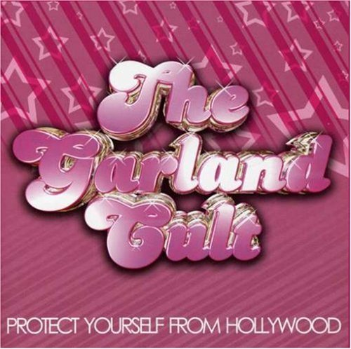 Garland Cult Protect Yourself From Hollywoo