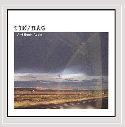 Tin Bag And Begin Again