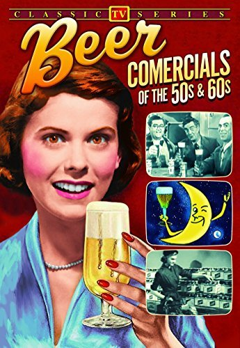 Beer Commercials Of The 50s An Beer Commercials Of The 50s An