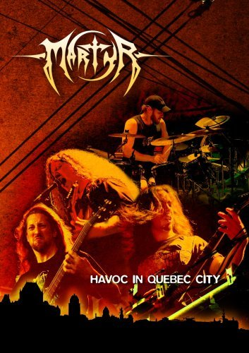Martyr Havoc In Quebec City