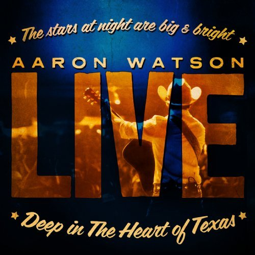 Aaron Watson Deep In The Heart Of 2 CD Set
