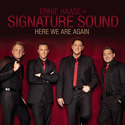 Ernie & Signature Sound Haase Here We Are Again