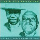 Hicks Brothers Barbecue Bob & Charley Lincoln Import Gbr