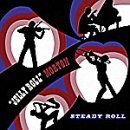 Jelly Roll Morton's Red Hot Peppers Steady Roll Import Gbr