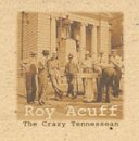 Roy Acuff Crazy Tennessean Import Gbr