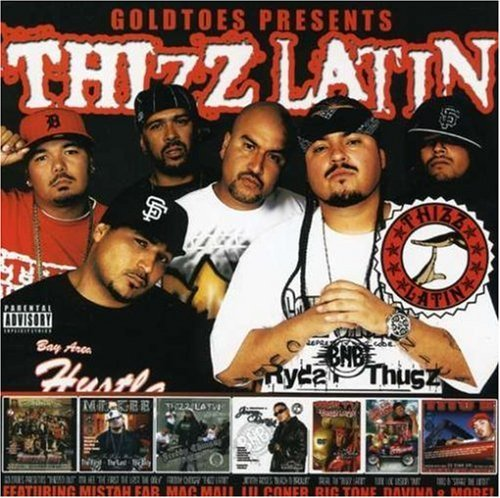 Thizz Latin Thizz Latin Explicit Version