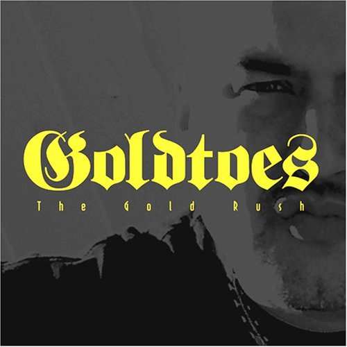 Goldtoes Gold Rush Explicit Version