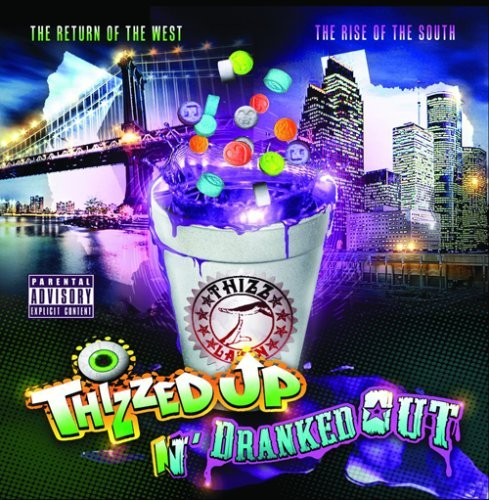 Thizzed Up N Dranked Out Thizzed Up N Dranked Out Explicit Version 2 CD Set
