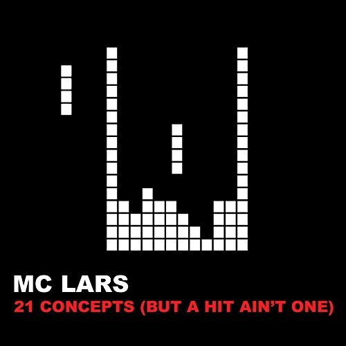 Mc Lars 21 Concepts (but A Hit Ain't O
