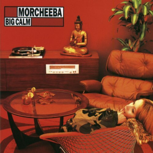 Morcheeba Big Calm Big Calm