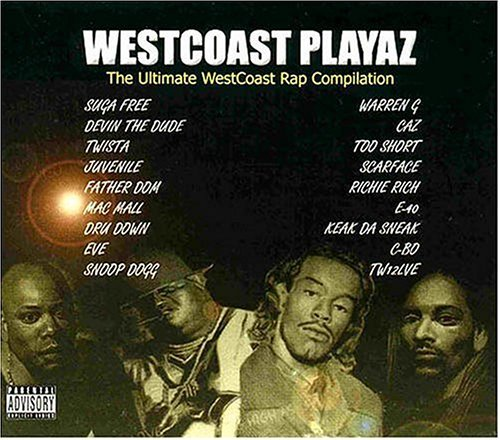 Westcoast Playaz Westcoast Playaz Explicit Version