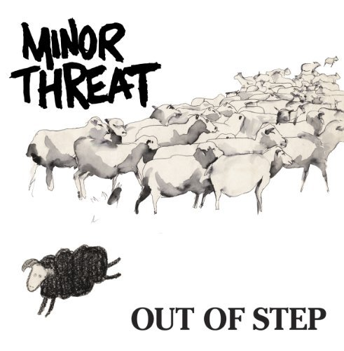 Minor Threat Out Of Step