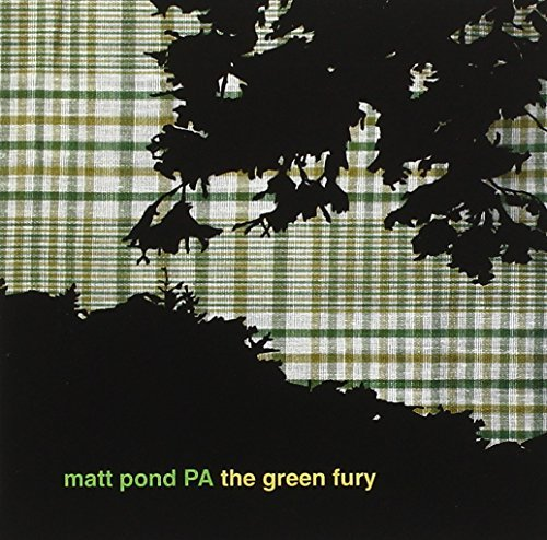 Matt Pond Pa Green Fury