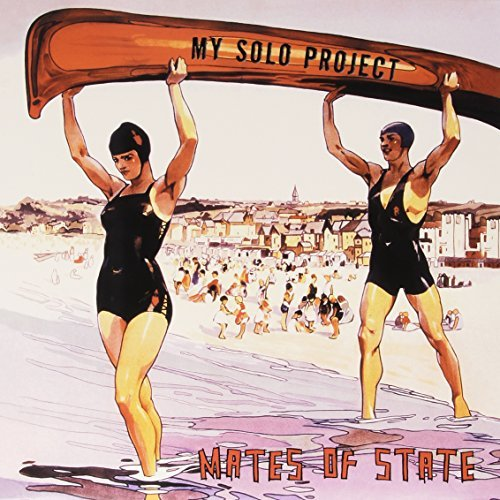 Mates Of State My Solo Project