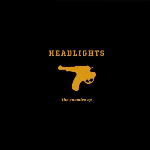 Headlights Enemies Ep
