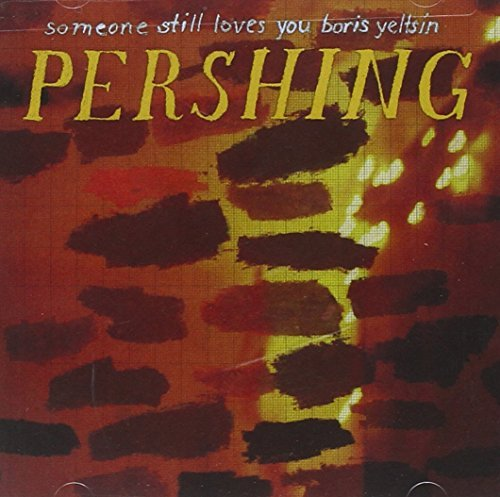 Someone Still Loves You Boris Pershing