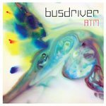 Busdriver Atm 7 Inch Single