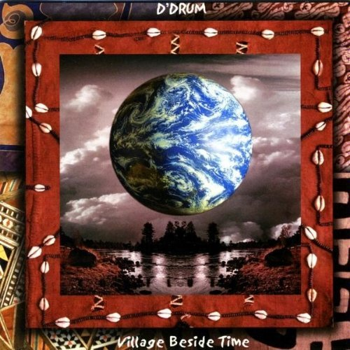 D'drum Village Beside Time