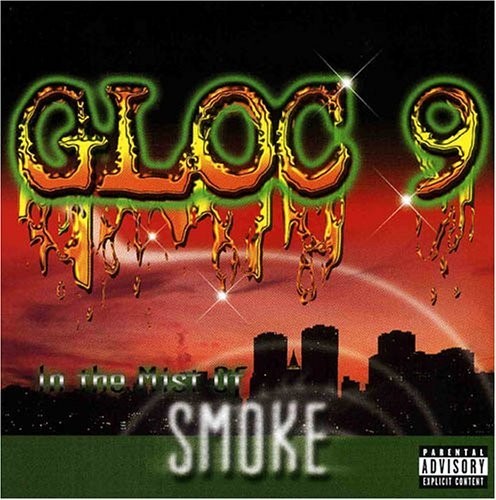 Gloc 9 In The Mist Of Smoke Explicit Version 2 CD Set