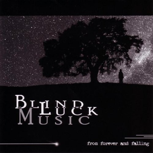 Blind Luck Music From Forever & Falling