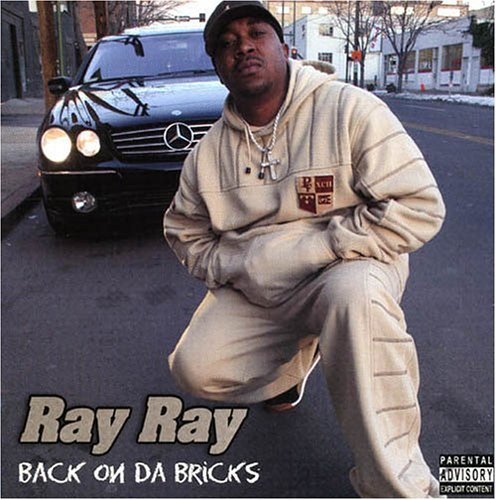 Ray Ray Back On Da Bricks Explicit Version