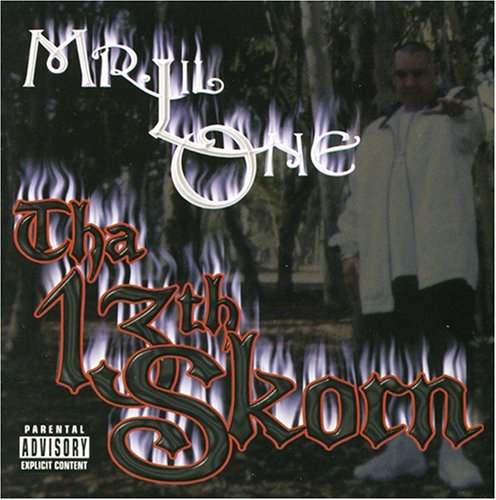 Mr. Lil One Tha 13th Skorn Explicit Version