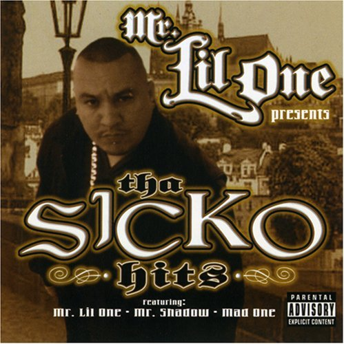 Mr. Lil One Tha Sicko Hits Explicit Version
