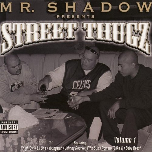 Mr. Shadow Vol. 1 Street Thugz Explicit Version Incl. Bonus Track