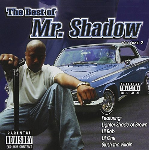 Mr. Shadow Vol. 2 Best Of Mr. Shadow Explicit Version