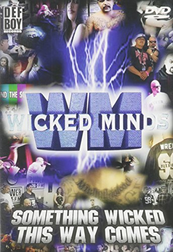 Wicked Minds Something Wicked This Way Come Explicit Version