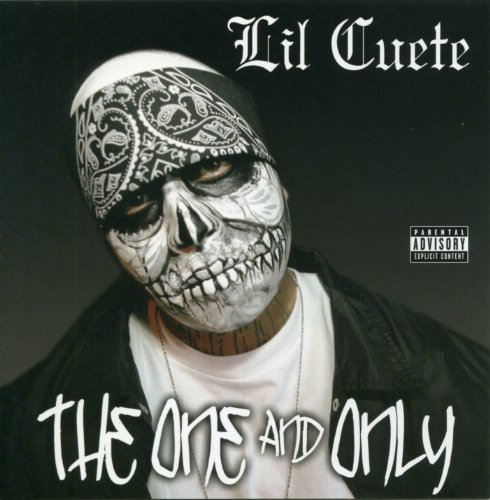 Lil' Cuete One & Only Explicit Version