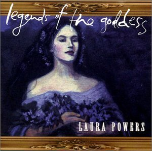 Laura Powers Legends Of The Goddess