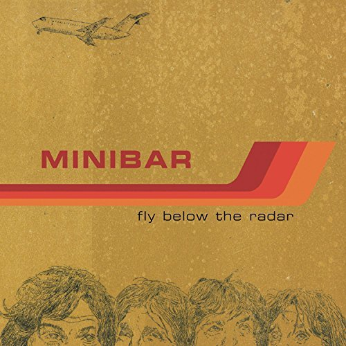 Minibar Fly Below The Radar