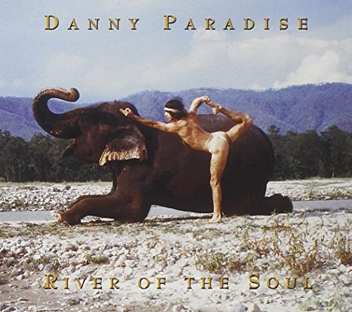 Danny Paradise River Of The Soul
