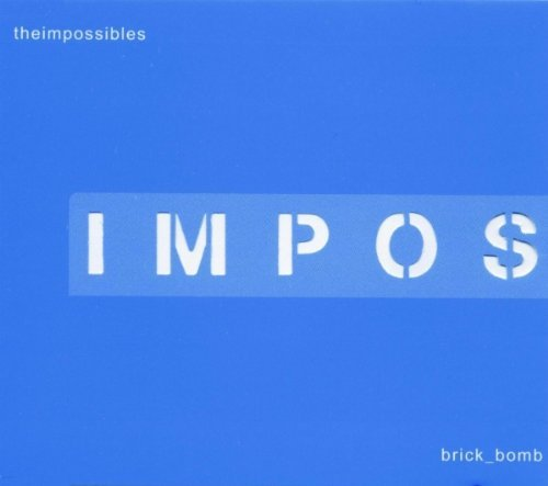 Impossibles 4 Song Brick Bomb CD R