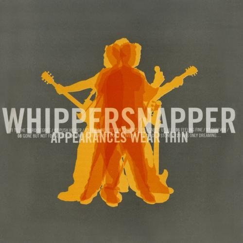 Whippersnapper Appearances Wear Thin CD R